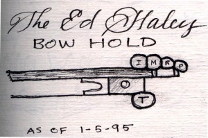 Ed Haley bow hold, 1995